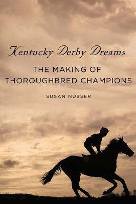 Kentucky Derby Dreams by Susan Nusser
